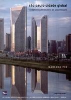 São Paulo cidade global: fundamentos financeiros de uma miragem