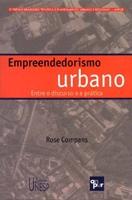 Empreendedorismo urbano: entre o discurso e a prática