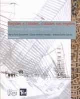 Regiões e cidades, cidades nas regiões. O desafio urbano-regional