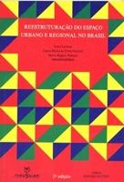 Reestruturação do espaço urbano e regional no Brasil