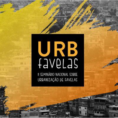 URB Favelas – II Seminário Nacional sobre Urbanizaçãode Favelas