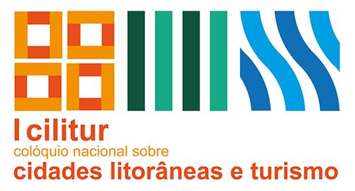 I CILITUR – COLÓQUIO NACIONAL SOBRE CIDADES LITORÂNEAS E TURISMO