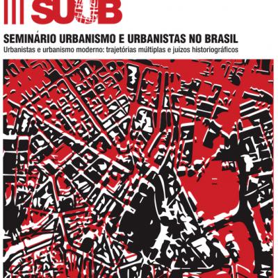 3º Seminário Urbanistas e Urbanismo no Brasil
