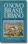 O novo Brasil urbano: impasses, dilemas, perspectivas